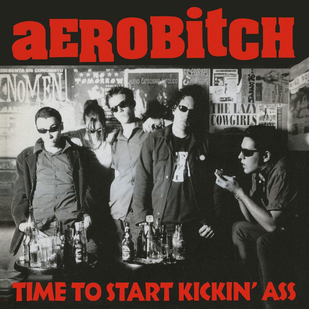 Aerobitch - Time To Start Kickin Ass